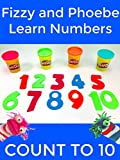 Fizzy and Phoebe Learn Numbers Counting to Ten