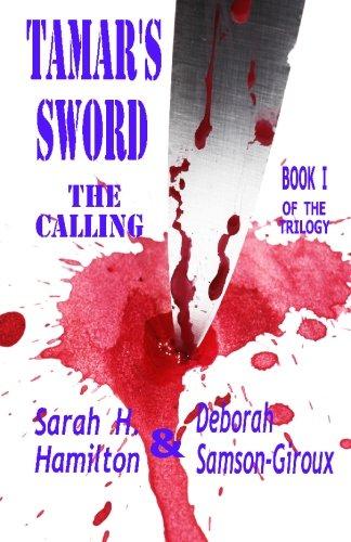 (Tamar's Sword: The Calling)