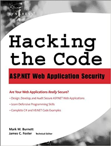 Hacking the code auditors guide to writing secure code for the web hacking the code auditors guide to writing secure code for the web 1 mark burnett ebook amazon fandeluxe Choice Image