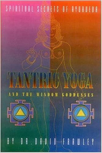 Tantric Yoga and the Wisdom Goddesses: Amazon.es: David ...