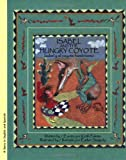 Isabel and the Hungry Coyote/Isabel y el Coyote Hambriento, Keith Polette, 0972497307