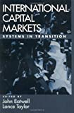 img - for International Capital Markets: Systems In Transition book / textbook / text book