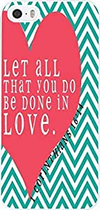 Let all that you do be done in love Christian Quote Bible Verses Pattern Print Plastic Cover Protector Sleeve Case For Apple For iphone 5c