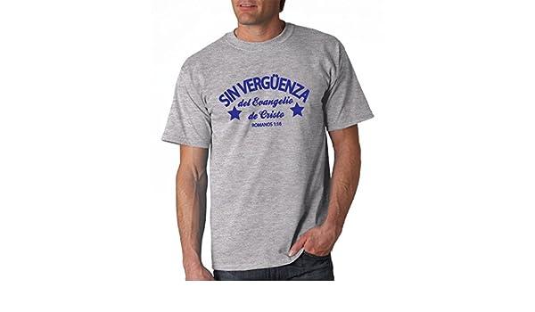 Amazon.com: Sin VERGÜENZA Del Evangelio de Cristo (Romanos 1:16) Camisa Cristiana Española (Large (Grande)): Clothing