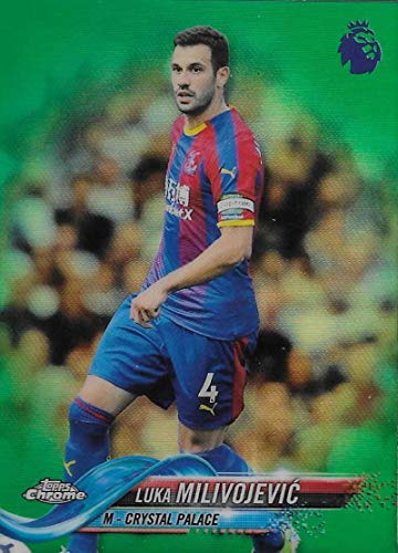 2018-19 Topps Chrome Premier League Refractors Green #65 Luka Milivojevic NM-MT 91/99 Crystal Palace