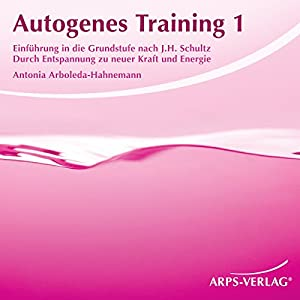 Autogenes Training 1 Hörbuch