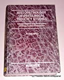 Histopathology of Preclinical Toxicity Studies : Interpretation and Relevance in Drug Safety Evaluation, Peter Greaves, 044481311X