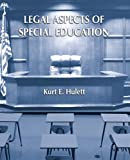 Legal Aspects of Special Education 1st Edition