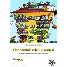 Condomini, veleni e misteri (Italian Edition)