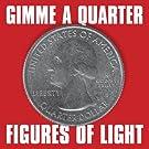 Gimme a Quarter
