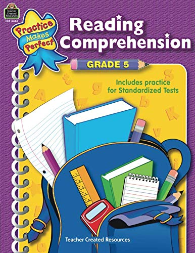 Reading Comprehension Grade 5 (Practice Makes Perfect)