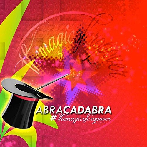 Abracadabra - The Magic of Cro...