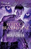From the Mists of Wolf Creek, Rebecca Brandewyne, 0373618123