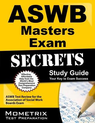 Aswb Masters Exam Secrets Study Guide( Aswb Test Review for the Association of Social Work Boards Exam)[ASWB MASTERS EXAM SECRETS SG][Paperback] PDF