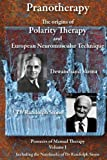 Pranotherapy : The origins of Polarity Therapy and European Neuromuscular Technique, Varma, Dewanchand and Stone, Randolph, 0956580335