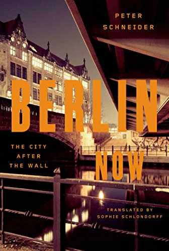 Berlin Now: The City After the -