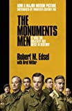 Front cover for the book The Monuments Men: Allied Heroes, Nazi Thieves and the Greatest Treasure Hunt in History by Robert M. Edsel