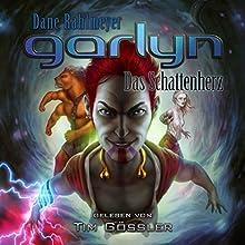 Garlyn: Das Schattenherz (Schattenraum-Trilogie 3) Hörbuch von Dane Rahlmeyer Gesprochen von: Tim Gössler