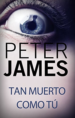 Tan muerto como tú (Roy Grace) (Spanish Edition) by [James,