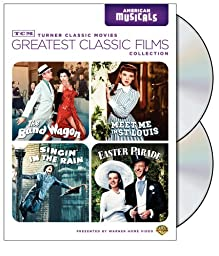 TCM Greatest Classic Films Collection: American Musicals (The Band Wagon / Meet Me in St. Louis / Singin\' in the Rain / Easter Parade)