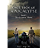 Once Upon An Apocalypse: Book 1 - The Journey Home