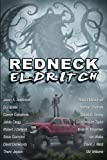img - for Redneck Eldritch book / textbook / text book
