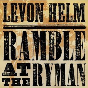Ramble At the Ryman [Live] Levon Helm | Format: Audio Cd