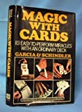Magic with Cards, Frank Garcia and George Schindler, 0679203028