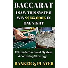 Baccarat: I Saw This System Win S$135,000K In One Night - Ultimate Baccarat System & Winning Strategy
