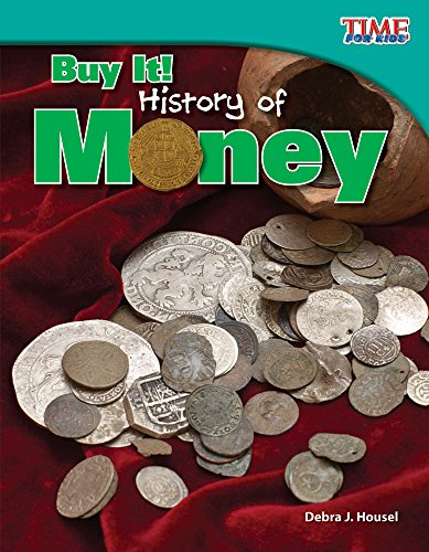 Buy It! History of Money (library bound) (TIME FOR KIDS Nonfiction Readers) by Shell Education
