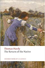 The Return of the Native (Oxford World's Classics) Kindle Edition