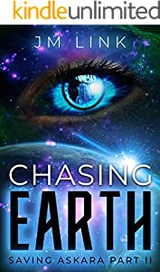 Chasing Earth: Saving Askara Part II