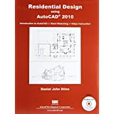 Residential Design Using AutoCAD 2010