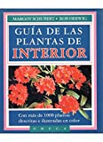 GUIA DE LAS PLANTAS DE INTERIOR (GUÍAS DEL NATURALISTA-PLANTAS DE INTERIOR)