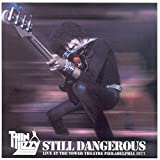 Still Dangerous: Live at Tower Theatre Philadelphia 1977 by Thin Lizzy