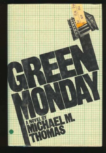 Green Monday by Michael M. Thomas
