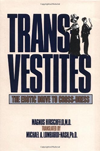 Transvestites (New Concepts in Human Sexuality)