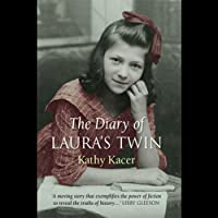 The Diary of Laura's Twin: Holocaust Remembrance Series