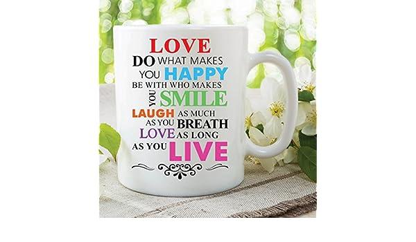 Printed Mug Quotes Love Happy Smile Laugh Live Work Office Inspiration WSDMUG523