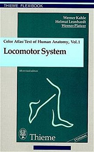 Color Atlas and Textbook of Human Anatomy, 3 Vols., Vol.1, Locomotor System (Thieme flexibooks)
