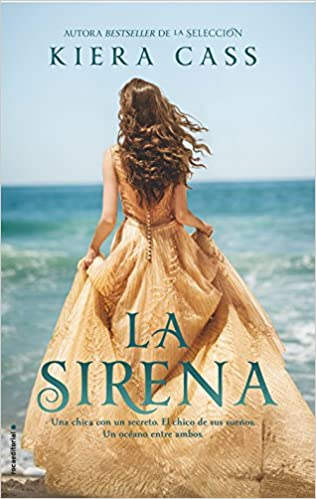 Sirena, La (Spanish Edition): Kiera Cass: 9788416498239: Amazon.com: Books