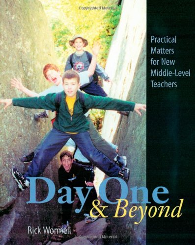 Day One and Beyond: Practical Matters for New Middle-Level Teachers