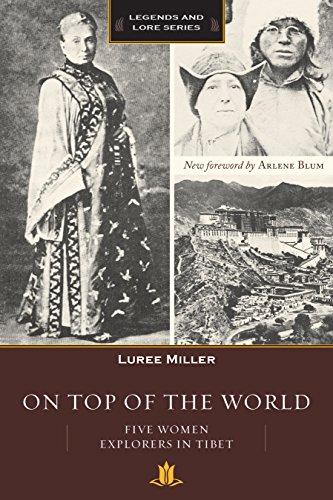 Mountaineer Explorer - On Top of the World: Five Women Explorers in Tibet