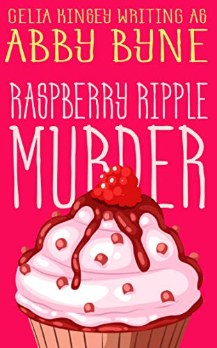 Raspberry Ripple Murder: Killer Cupcakes (Book One) (Killer Cupcake Culinary Cozies 1)