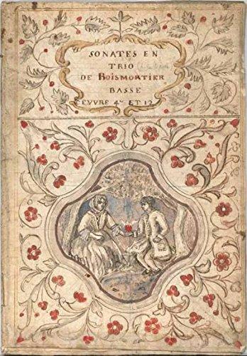 ([Boismortier, Joseph Bodin de. (1689?1755)]: Sonates en Trio - Musical Manuscript)