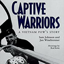 CAPTIVE WARRIORS: A VIETNAM POW'S STORY: TEXAS A & M UNIVERSITY MILITARY HISTORY SERIES, BOOK 23
