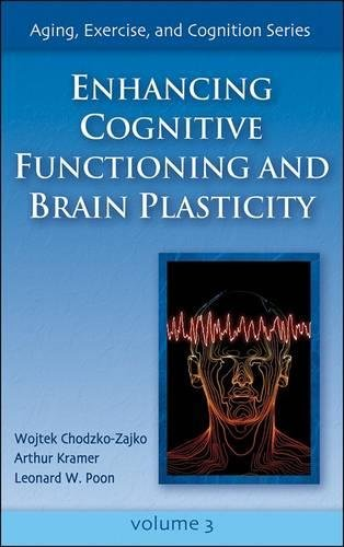3: Enhancing Cognitive Functioning and Brain Plasticity (Aging, Exercise and Cognition)