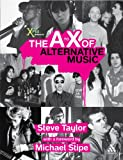 The A to X of Alternative Music, Taylor, Steve, 0826482171