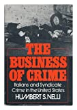 The Business of Crime, Humbert S. Nelli, 0195020103