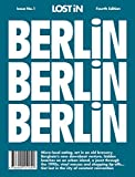 Berlin: LOST iN City Guide (Lost in City Guides)